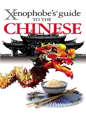 cover image of The Xenophobe's Guide to the Chinese