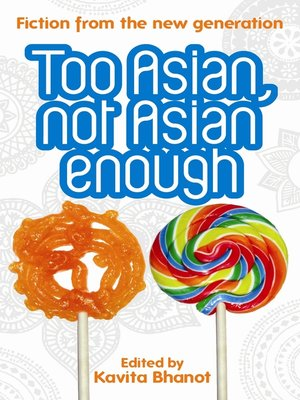 cover image of Too Asian, Not Asian Enough
