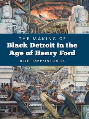 cover image of The Making of Black Detroit in the Age of Henry Ford