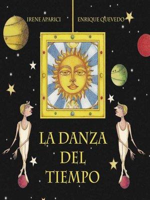 cover image of La danza del tiempo (The Dance of Time)