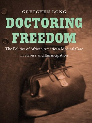 cover image of Doctoring Freedom