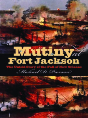 cover image of Mutiny at Fort Jackson