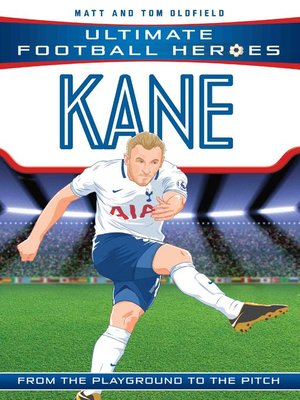 cover image of Kane (Ultimate Football Heroes)--Collect Them All!