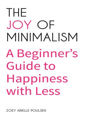 cover image of The Joy of Minimalism