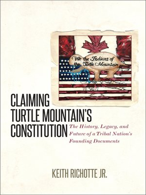 cover image of Claiming Turtle Mountain's Constitution
