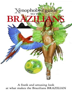 cover image of The Xenophobe's Guide to the Brazilians
