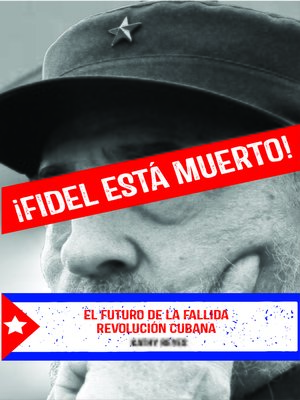 cover image of ¡Fidel Está Muerto!