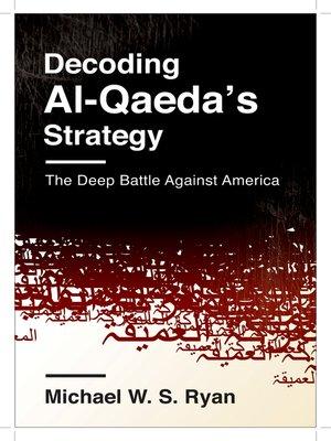 cover image of Decoding Al-Qaeda's Strategy