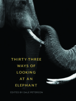 cover image of Thirty-Three Ways of Looking at an Elephant