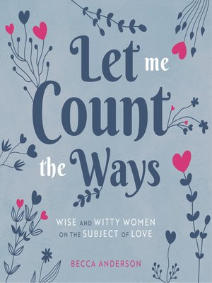 cover image of Let Me Count the Ways