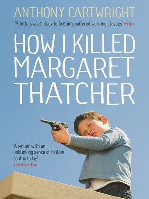 cover image of How I Killed Margaret Thatcher