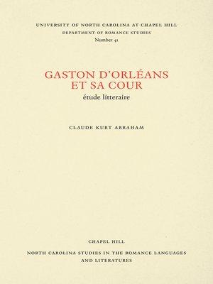 cover image of Gaston d'Orléans et sa cour