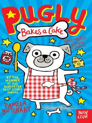 cover image of Pugly Bakes a Cake