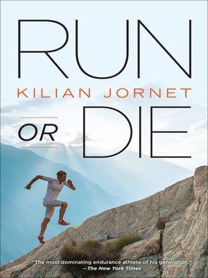 RUN OR DIE KILIAN JORNET EBOOK DOWNLOAD