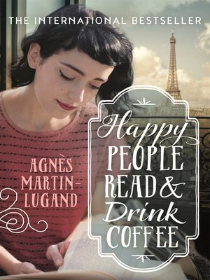 cover image of Happy People Read and Drink Coffee