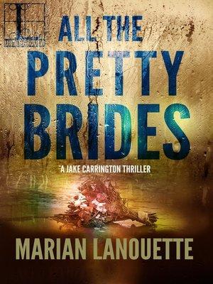 cover image of All the Pretty Brides