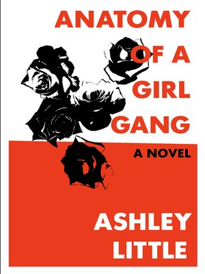 cover image of Anatomy of a Girl Gang