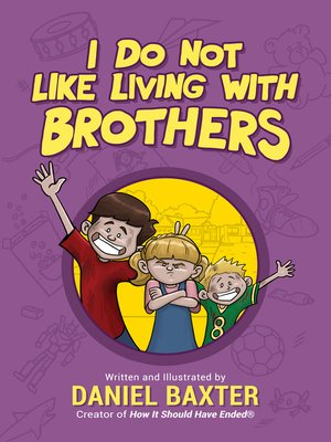 cover image of I Do Not Like Living with Brothers