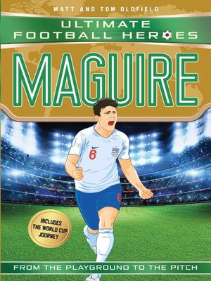 cover image of Maguire (Ultimate Football Heroes--International Edition)--includes the World Cup Journey!