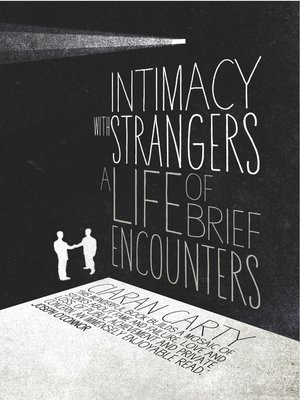 cover image of Intimacy With Strangers