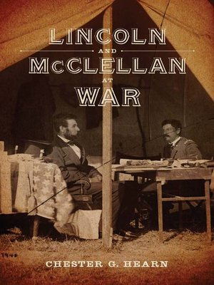 cover image of Lincoln and McClellan at War