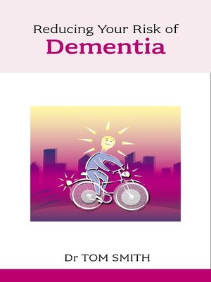 cover image of Reducing Your Risk of Dementia