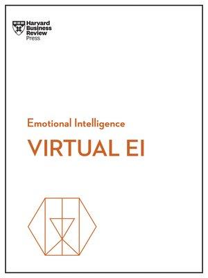 cover image of Virtual EI (HBR Emotional Intelligence Series)