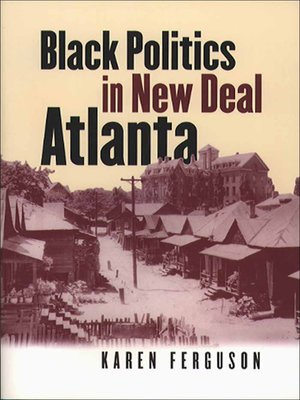 cover image of Black Politics in New Deal Atlanta