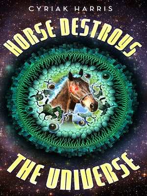 cover image of Horse Destroys the Universe