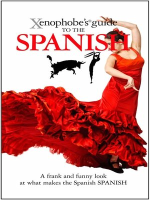 cover image of The Xenophobe's Guide to the Spanish