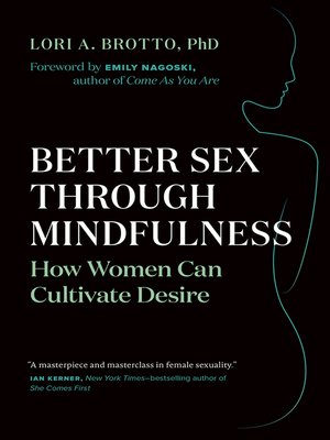 cover image of Better Sex Through Mindfulness