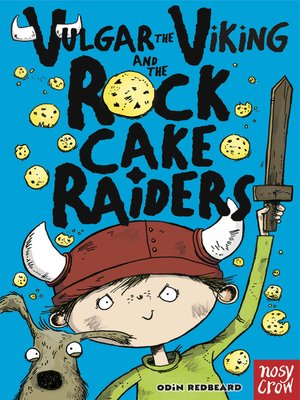 cover image of Vulgar the Viking and the Rock Cake Raiders