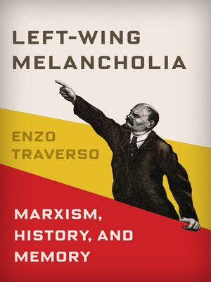 cover image of Left-Wing Melancholia