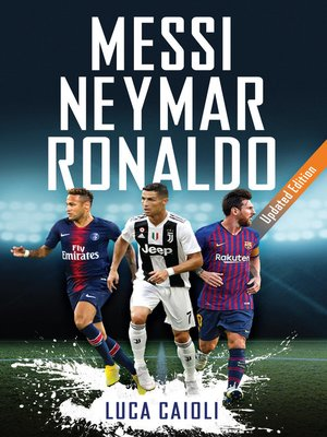 cover image of Messi, Neymar, Ronaldo