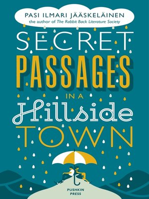 cover image of Secret Passages in a Hillside Town