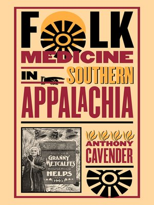 cover image of Folk Medicine in Southern Appalachia
