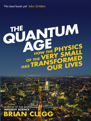 cover image of The Quantum Age