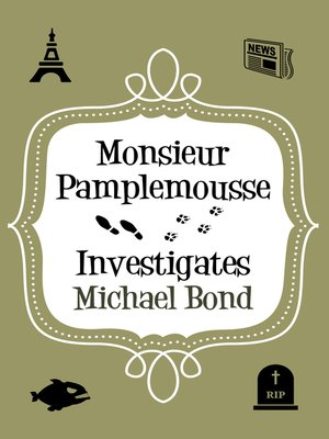 cover image of Monsieur Pamplemousse Investigates