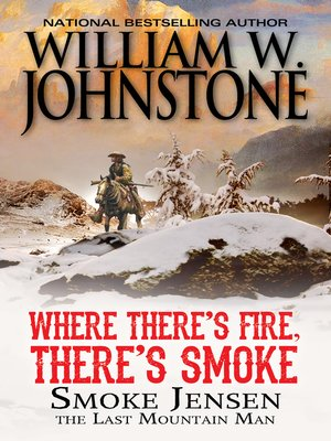 cover image of Where There's Fire, There's Smoke