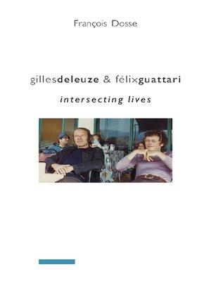 cover image of Gilles Deleuze and Félix Guattari