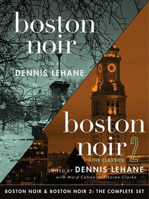 cover image of Boston Noir & Boston Noir 2