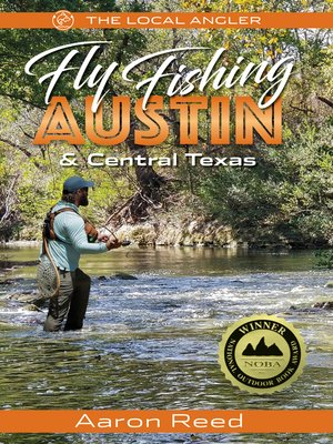 cover image of The Local Angler Fly Fishing Austin & Central Texas