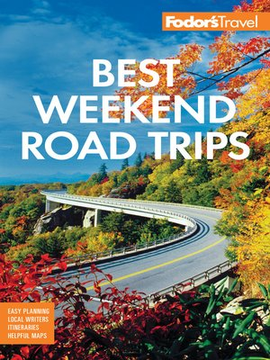 cover image of Fodor's Best Weekend Road Trips