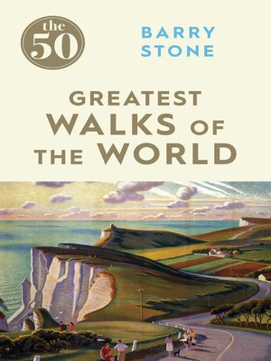 cover image of The 50 Greatest Walks of the World