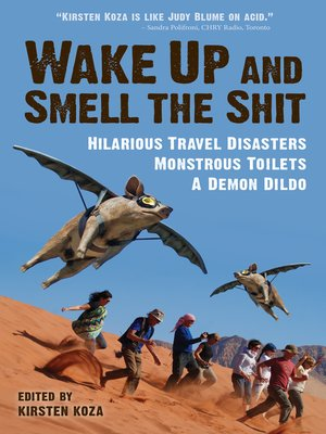 cover image of Wake Up and Smell the Shit