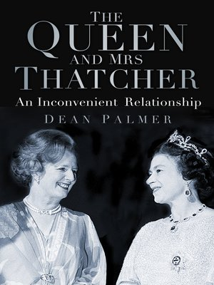 cover image of The Queen and Mrs Thatcher