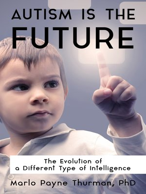 cover image of Autism Is the Future