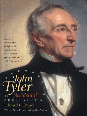 cover image of John Tyler, the Accidental President