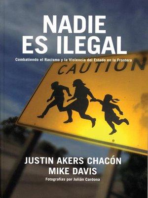 cover image of Nadie es ilegal