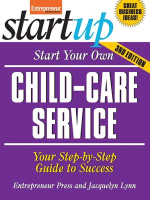 cover image of Start Your Own Child-Care Service